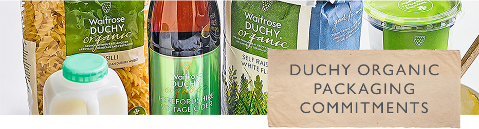 Waitrose & Partners Duchy Organic packaging commitments
