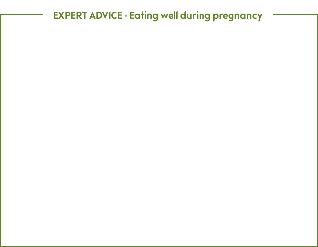 Eating well during pregnancy