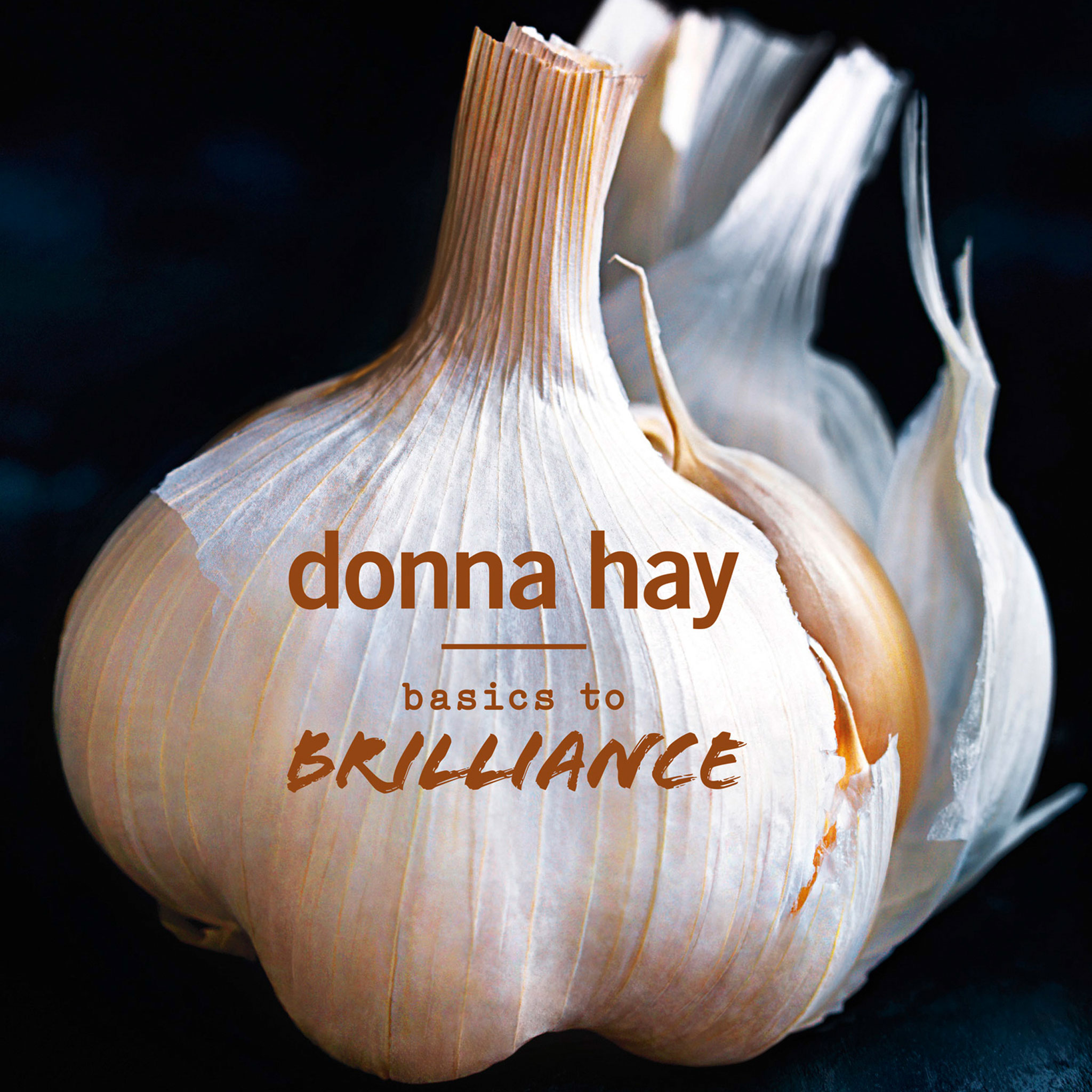 Basics To Brilliance by Donna Hay