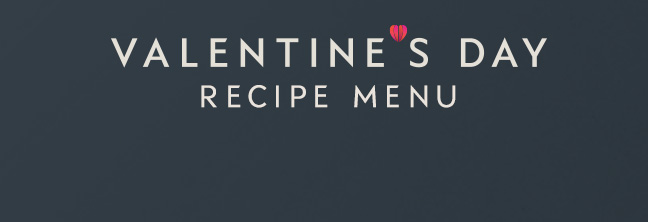 Valentine's Day recipe menu