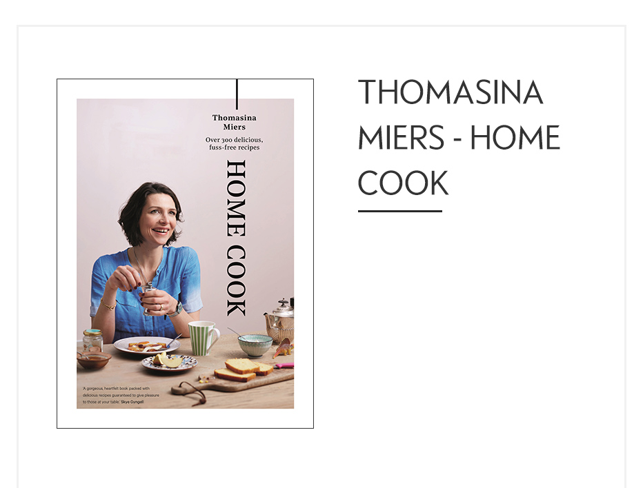Thomasina Miers - Home Cook