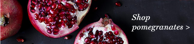 Shop pomegranates